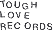 Tough Love Records